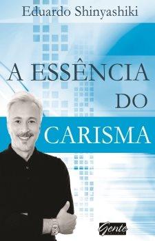 A essência do carisma