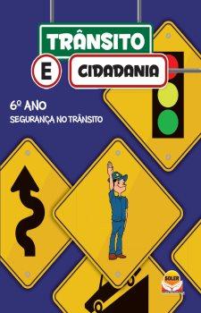 Transito e Cidadania 6° Ano