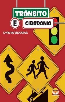 Trânsito e Cidadania Manual do Educador