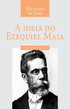 A Idéia do Ezequiel Maia