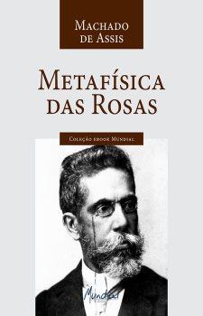 Metafísica das Rosas