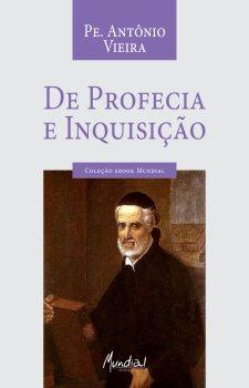 De Profecia e Inquisição