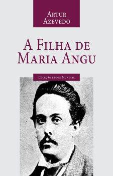 A Filha de Maria Angu