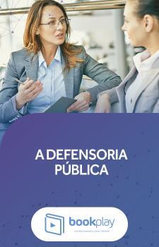 A Defensoria Pública