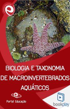 Biologia e Taxonomia de Macroinvertebrados Aquáticos