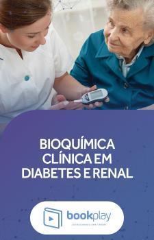 Bioquímica Clínica em Diabetes e Renal