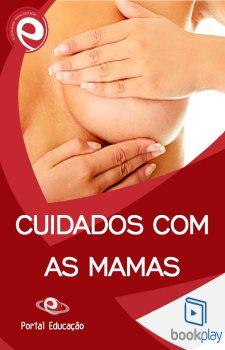Cuidados com as Mamas