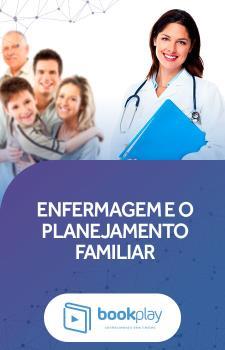 Enfermagem e o Planejamento Familiar