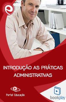 Introdução às Práticas Administrativas