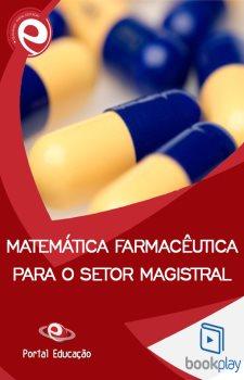 Matemática Farmacêutica para o Setor Magistral