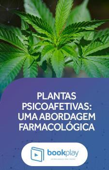 Plantas Psicoativas: Uma Abordagem Farmacológica