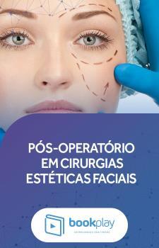 Pós-operatório em Cirurgias Estéticas - Faciais
