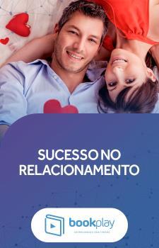 Sucesso no Relacionamento