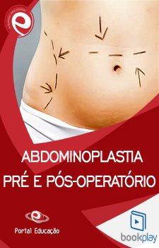 Abdominoplastia: pré e pós-operatório