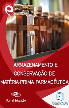 Armazenamento e Conservação de Matéria-Prima Farmacêutica