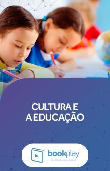 Cultura e a Educação