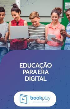 Educação para Era Digital