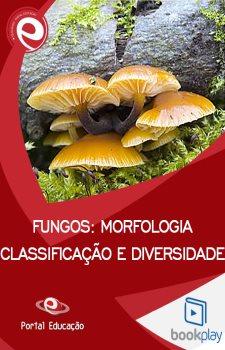 Fungos: Morfologia, Classificação e Diversidade