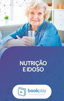Nutrição e Idoso