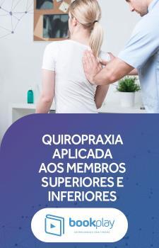 Quiropraxia Aplicada aos Membros Superiores e Inferiores
