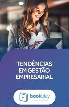 Tendências em Gestão Empresarial
