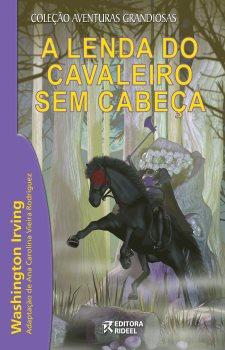 A Lenda do Cavaleiro sem Cabeça