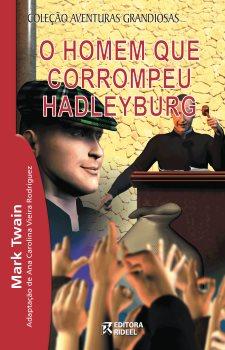 O homem que corrompeu Hadley Burg