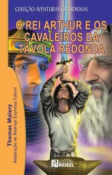 O Rei Arthur e os Cavaleiros da Távola Redonda