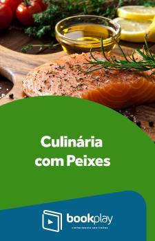 Culinária com Peixes