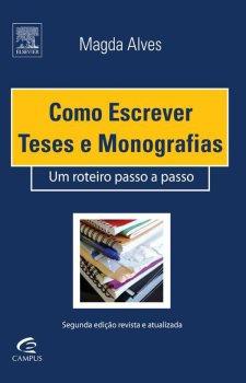 Como Escrever Teses e Monografias