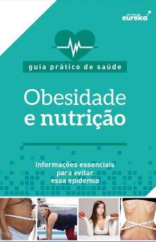 Guia prático de saúde - obesidade e nutrição