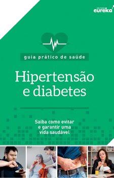 Guia prático de saúde - Hispertensão e diabetes