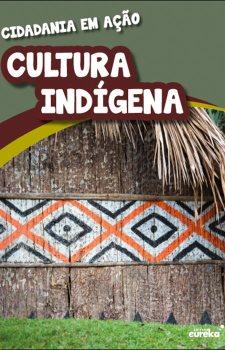 Cidadania em ação - cultura indígena