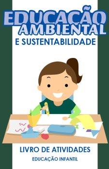 Educação ambiental e sustentabilidade - Infantil - Atividades