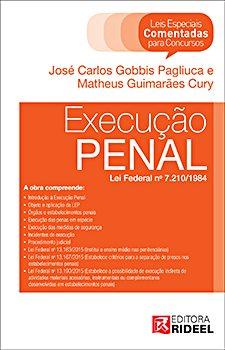 Leis Especiais Comentadas - Execução Penal