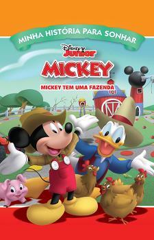 Minha História para Sonhar - A Casa Do Mickey Mouse