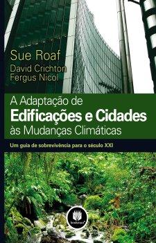 A Adaptação de Edificações e Cidades às Mudanças Climáticas