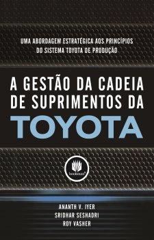A Gestão da Cadeia de Suprimentos da Toyota