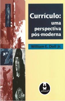 Curriculo: Uma Perspectiva Pós-Moderna
