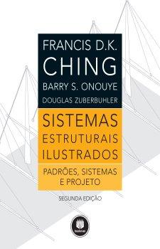 Sistemas Estruturais Ilustrados: Padrões, Sistemas e Projeto