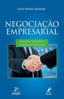 Negociação Empresarial: Enfoque Sistêmico e Visão Estratégica