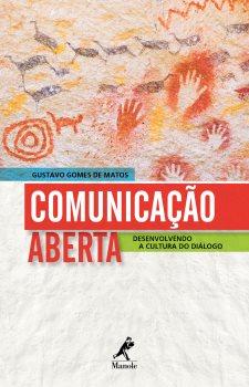 Comunicação Aberta: Desenvolvendo a Cultura do Diálogo