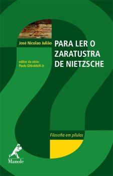 Para Ler o Zaratustra de Nietzsche