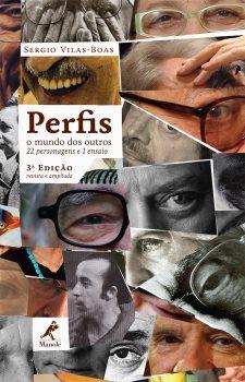 Perfis: O Mundo dos Outros - 22 Personagens e 1 Ensaio