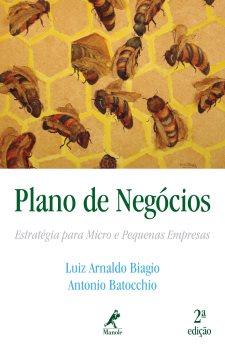 Plano de Negócios: Estratégia para Micro e Pequenas Empresas (2ª edição)