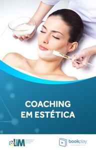 Como o coaching pode ajudar na estética