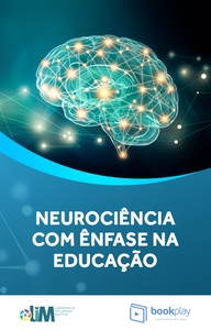 A Neurociência com ênfase nos pensadores da Psicologia Cognitiva