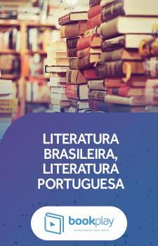 Literatura Brasileira, Literatura Portuguesa