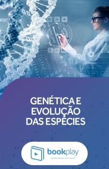 Genética e Evolução das Espécies