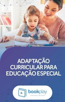 Adaptação Curricular para Educação Especial